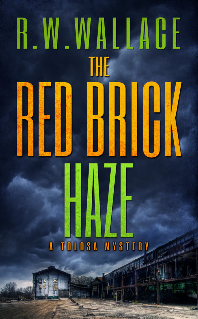 The Red Brick Haze: A Tolosa Mystery